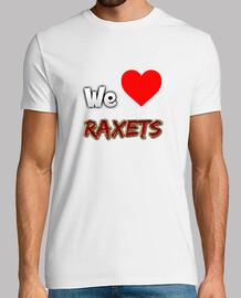 We love raxets