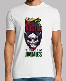 We Rustle Their Jimmies