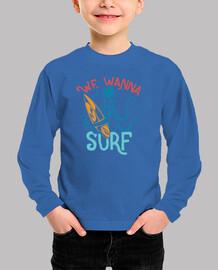We Wanna Surf