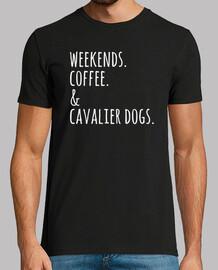 Weekends Coffee Cavalier Dog