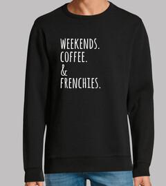 Weekends Coffee French Bulldog