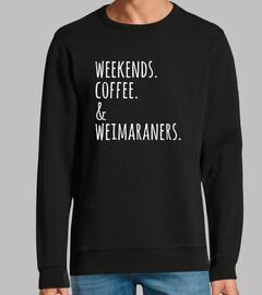 Weekends Coffee Weimaraner