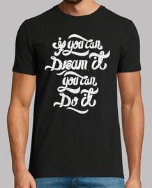wenn du es träumen kannst, kannst du es tun
