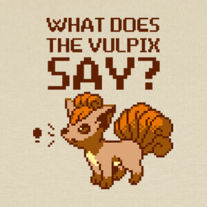 Camisetas What does the vulpix say?