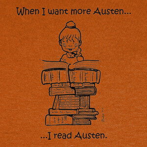 Camisetas When I want more Austen