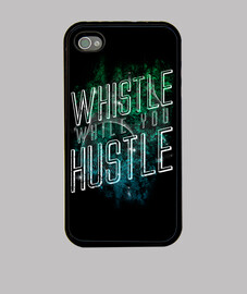 Whistle While You Hustle