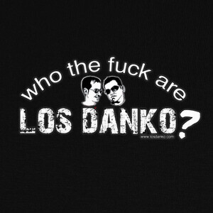Camisetas Who are Los Danko