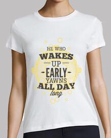 who se lève tôt baille all day