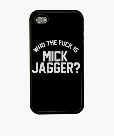 Funda iPhone Who the F*** is Mick Jagger?