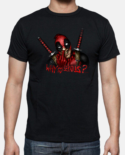 why so serious? shirt