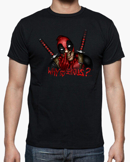 Why so serious? shirt t-shirt