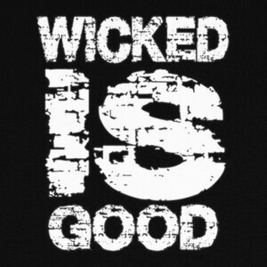 Camisetas WICKED IS GOOD