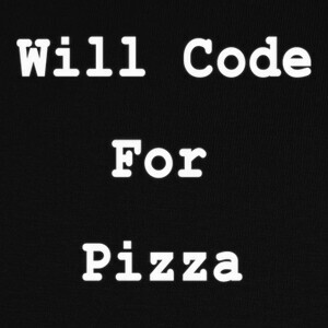 Camisetas Will Code For Pizza