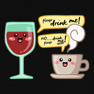 Wine and coffe addict. Can't quit them! T-shirts