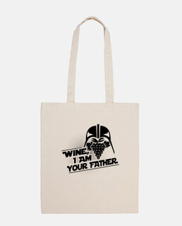 Wine, I Am Your Father - Bag10