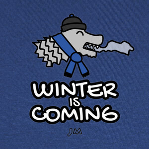 Winter is Coming - Dibujo T-shirts