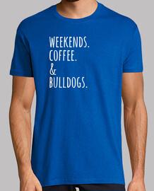 Wochenenden Kaffee englisch Bulldogge