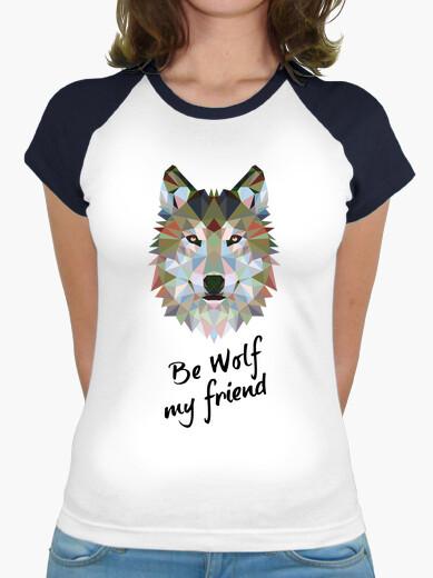 Wolf be my friend. b / c girl t-shirt