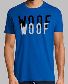 Woof T-Shit - Guau Camiseta