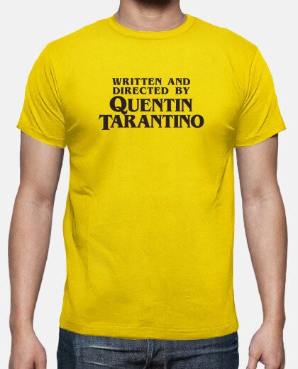 Camisetas Written and Directed by Quentin Tarantino