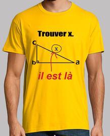 x il est là,tee shirt mathematics