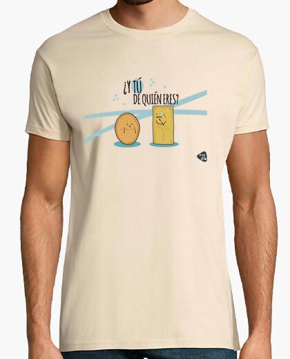 Camiseta Y tú de quién eres?