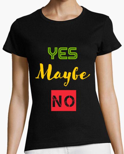 Camiseta YEAH MAYBE NO