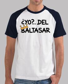 YO... DEL REY BALTASAR