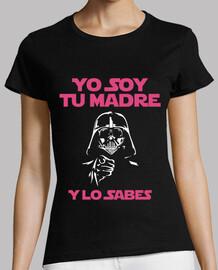 Yo Soy Tu Madre (Y Lo Sabes) Mujer (Fondo Oscuro)