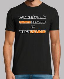 Yo también tenía cuenta premium en megaupload