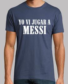 Yo vi jugar a Messi