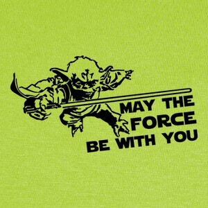Camisetas Yoda - May the force be with you
