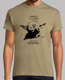 Yoda. Hazlo o no lo hagas. Hombre