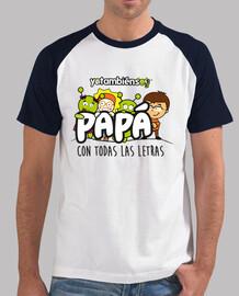 Yotambiensoy papa con todas las letras