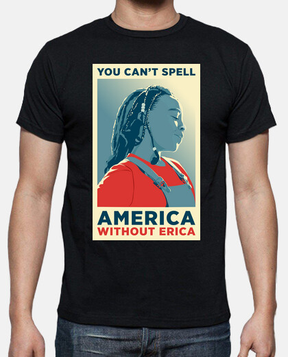 you can not spell america without erica