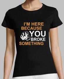 You just have broken something... (Women, en)