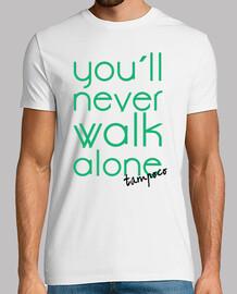 You´ll never walk alone tampoco