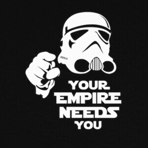 Camisetas Your Empire Needs You - Star Wars