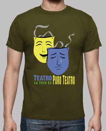 yours is pure theater