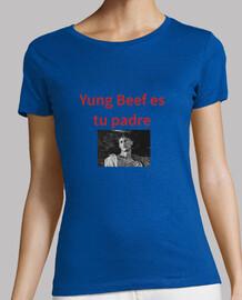 Yung Beef es tu padre mujer