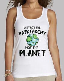 zerstöre das patriarchat nicht den planeten