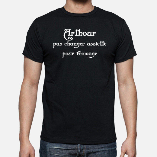 arthour fromage kaamelott tsh