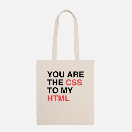 Bolsa YOU ARE THE CSS TO MY HTML