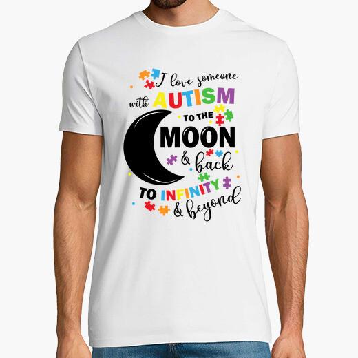 Camiseta amo a alguien con autismo a la luna