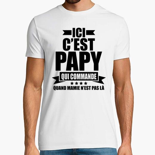 Camiseta aquí es el abuelo quien ordena...