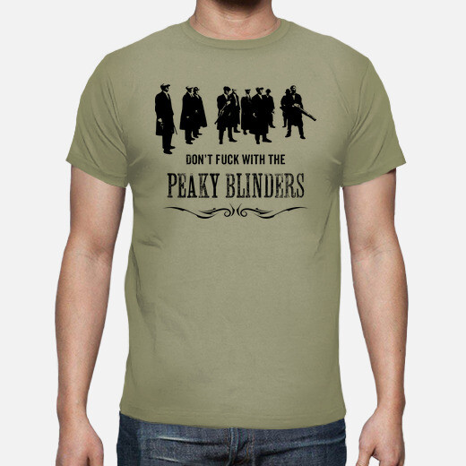 Camiseta Don't fuck with the Peaky Blinders