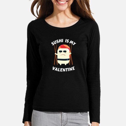 Camiseta el sushi es mi san valentin