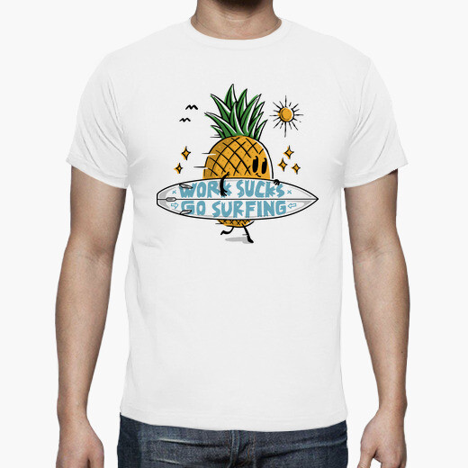 Camiseta el trabajo apesta ir a surfear