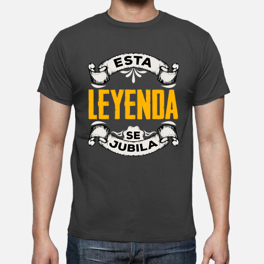 Camiseta Esta Leyenda Se Jubila Regalo...