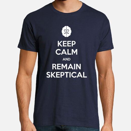 Camiseta Keep calm and remain skeptical -...